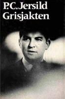 Bokomsla Grisjakten - P.C. Jersild