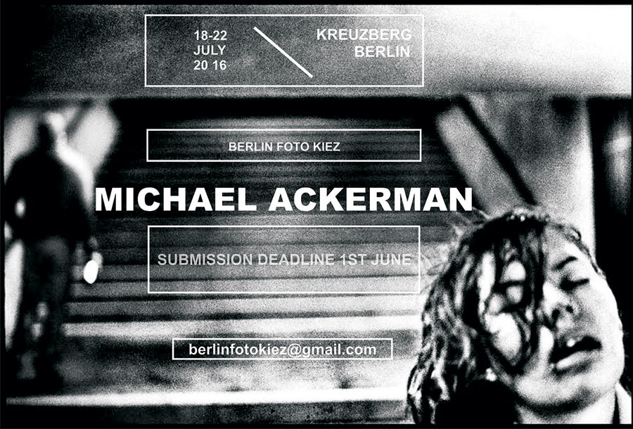 Worksop Michael Ackerman Berlin Foto Kiez